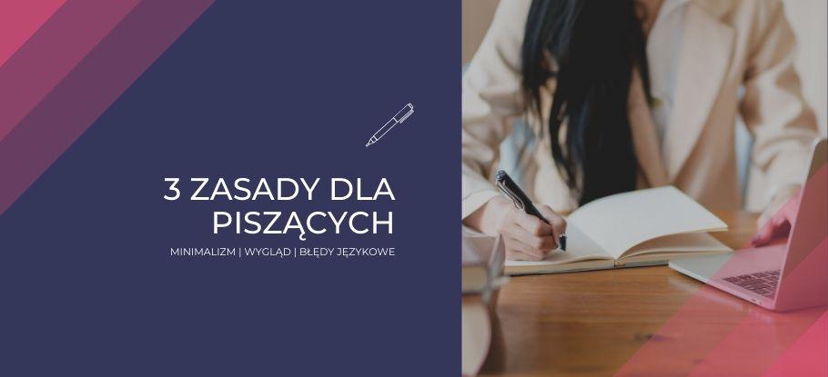 Zdania złożone, błędy językowe. 3 zasady dla piszących